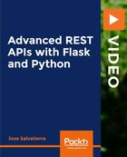 Advanced REST APIs with Flask and Python