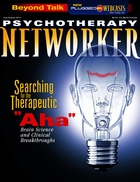 Psychotherapy Networker, Vol. 37, No. 4, July-August 2013