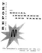 Report of the Committee on Social Insurance and Taxes, 1963