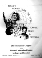 21st International Congress of the Women's International League for Peace and Freedom, Quinnipiac College, Hamden, Connecticut, U.S.A., August 19-23, 1980