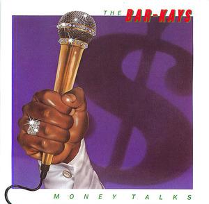 The Bar-Kays: Money Talks