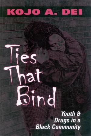 Ties That Bind: Youth & Drugs in a Black Community