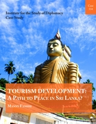 Tourism Development: A Path to Peace in Sri Lanka?