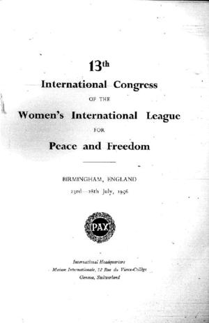13th International Congress of the Women's International League for Peace and Freedom, Birmingham, England, 23rd - 28th July, 1956