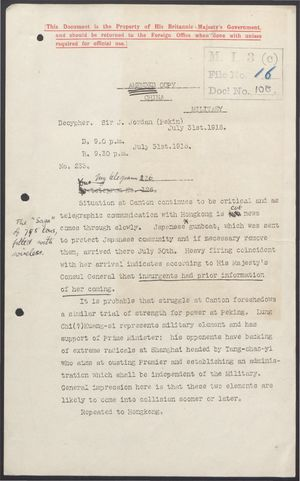 Amended Copy of Deciphered Telegram from Sir J. Jordan to Foreign Office re: Situation at Canton Critical and Japanese Gunboat Attacked on Arrival, July 31, 1916