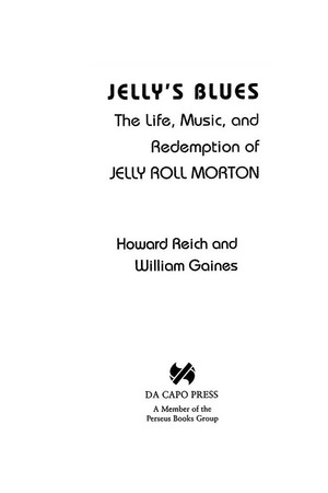 Jelly's Blues: The Life, Music and Redemption of Jelly Roll Morton
