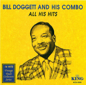 Bill Doggett And His Combo: All His Hits