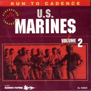 Run to Cadence with the U.S. Marines Vol. II (Percussion Enhanced)