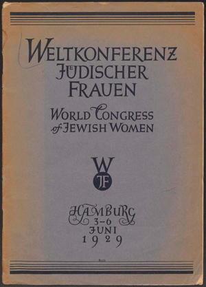 Weltkonferenz jüdischer Frauen: World Congress of Jewish Women, Hamburg, 3-6 juni 1929