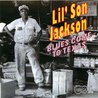 Lil' Son Jackson - Blues Come to Texas