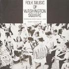 Folk Music of Washington Square