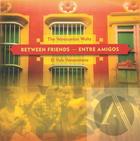 Between Friends - Entre Amigos