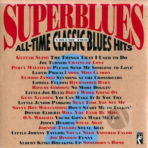 Superblues: All-Time Classic Blues Hits, Vol.2