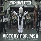 Victory for MSU: Highlights from the 2017 Season