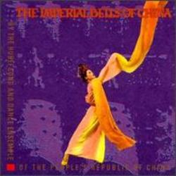 Hubei Song and Dance Ensemble of the People's Republic of China: Imperial Bells of China Album Cover Art