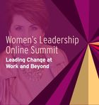 Women's Leadership Online Summit: Leading Change at Work and Beyond, The Confidence Effect