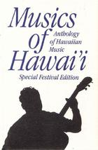 Musics of Hawai'i: Anthology of Hawaiian Music - Special Festival Edition