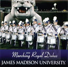 James Madison University 2004 Marching Royal Dukes