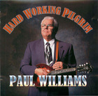 Paul Williams: Hard Working Pilgrim