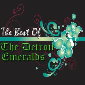 The Best Of The Detroit Emeralds