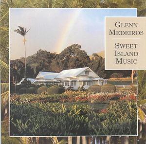 Glen Medeiros: Sweet Island Music