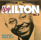 Roy Milton, Vol. 3: Blowin' With Roy