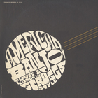 American Banjo - Tunes and Songs in Scruggs Style (LP edition)