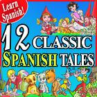 12 Classic Spanish Tales
