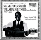 Spark Plug Smith & Tallahassee Tight (1933-1940)