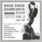 Boogie Woogie & Barrelhouse Piano Vol. 2 (1928-1930)