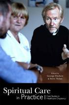 Spiritual Care in Practice: Case Studies in Healthcare Chaplaincy