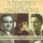 3 Tenores Del Siglo XX - Canzonetas