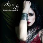 Azam Ali: Elysium Remixes EP 2