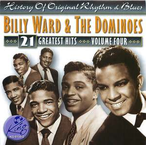 Billy Ward & The Dominoes: 21 Greatest Hits, Volume Four