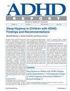 ADHD Report, Volume 21, Number 03, June 2013