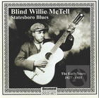 Blind Willie McTell: Statesboro Blues - The Early Years