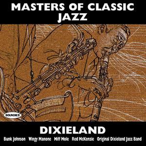 Masters of Classic Jazz: Dixieland