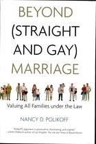 Beyond Straight & Gay Marriage