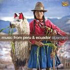 Music of Peru & Ecuador