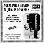Memphis Harp & Jug Blowers: Complete Recorded Works-In Chronological Order + 1 Alternate Take, 1927-1939