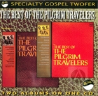 The Best of the Pilgrim Travelers, Vol. 1