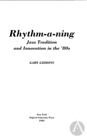 Rhythm-a-ning: Jazz Tradition and Innovation in the 80's