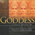 Baluji Shrivastav: Goddess - Indian Music in Celebration of Goddesses Around the World