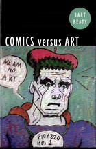 Comics Versus Art: Comics In the Art World