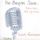Die Begin Jare... Jesus Dop My Om - Volume 3