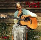 Elizabeth Cotten- Live!