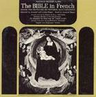 The Bible: Read in French by Armand Bégué - French Text by Le Maistre de Sacy
