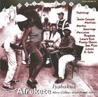 Afrekete: Iyabakua, Afro-Cuban Traditional Music