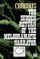 The Sudden Return of the Melodramatic Narrator