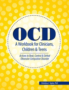 OCD: A Workbook for Clinicians, Children and Teens: Actions to Beat, Control & Defeat Obsessive Compulsive Disorder